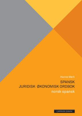 Spansk juridisk–økonomisk ordbok norsk–spansk